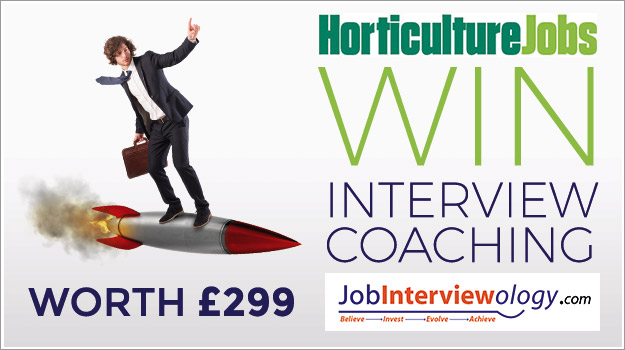 Win a career coaching package worth £299 to help you ace your horticulture job interview